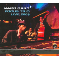 Album  Focus Trio Live 2009 by Marc Cary