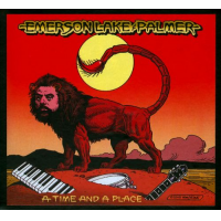 Emerson, Lake & Palmer: A Time and a Place by Emerson, Lake & Palmer