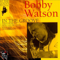 In the Groove by Bobby Watson