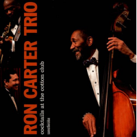 Album Cocktails at the Cotton Club  by Ron Carter