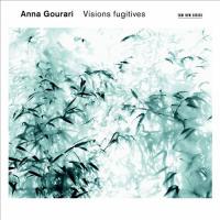 Anna Gourari: Visions Fugitives