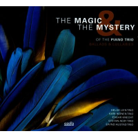 Various Artists: The Magic & The Mystery Of The Piano Trio: Ballads & Lullabies