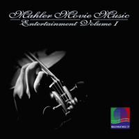 Album Mahler Movie Music Entertainment, Vol1 by Burkhard Mahler