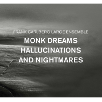 "Red Piano Records To Release The Frank Carlberg Large Ensemble: ""Monk Dreams, Hallucinations And Nightmares"""