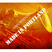 Album Made In Portland by Dan Wilensky