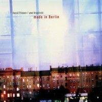Album Made In Berlin by David Friesen