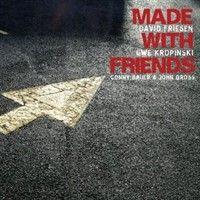Album Made With Friends by David Friesen