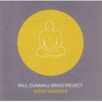 Album Maha Samadhi by Paul Dunmall