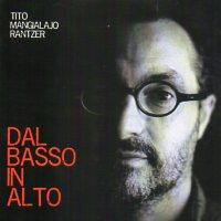 Album Dal Basso in Alto by Tito Mangialajo Rantzer