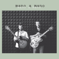 "Read ""Mano a Mano: Mano a Mano"" reviewed by Phil Barnes"