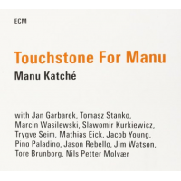 Album Touchstone for Manu by Manu Katche