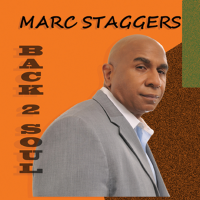 Album Back 2 Soul by Marc Staggers
