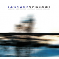 Album Marcin Olak Trio: Crossing Borders by Marcin Olak