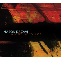 Mason Razavi: Quartet Plus, Volume 2
