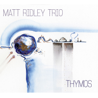 Album Thymos by Matt Ridley