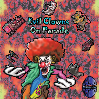 Mekaniks ‐ Evil Clowns on Parade