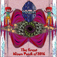 Mekaniks - The Great Klown Panik of 2016