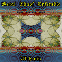PEK: Metal Chaos Ensemble - Alchemy