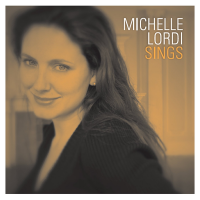 Michelle Lordi: Michelle Lordi Sings