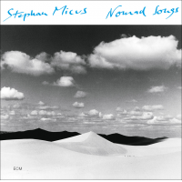 Stephan Micus: Stephan Micus: Nomad Songs
