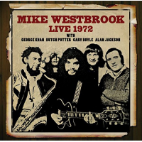 Live 1972 by Mike Westbrook