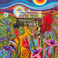 Embrace The Wild by Mike Parker's Unified Theory