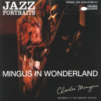 "Read ""Charles Mingus: Mingus in Wonderland – 1959"" reviewed by Marc Davis"
