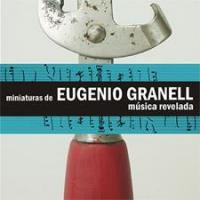Miniaturas de Eugenio Granell: música Revelada