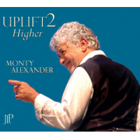 Uplift 2: Higher by Monty Alexander