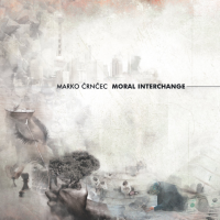 Album MORAL INTERCHANGE by Marko Churnchetz