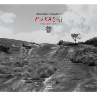 Album Mukashi (Once upon a time) by Abdullah Ibrahim