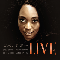 Album Dara Tucker Live by Dara Tucker