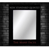 The New Standard Quintet: The Many Faces