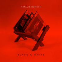 Album Black and White by Natalie Duncan