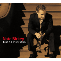 Album Nate Birkey: Just a Closer Walk (2014) by Nate Birkey