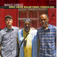 Navajo Sunrise The New Album By Daniel Carter, William Parker and Federico Ughi