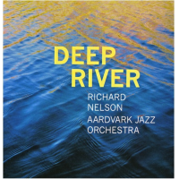 Album Deep River by Richard Nelson