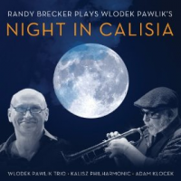 Album Night in Calisia by Randy Brecker