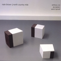 Nate Brown: North Country Mile by Jay Epstein