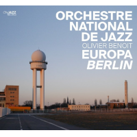 Europa Berlin by Orchestre National de Jazz