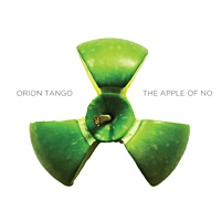 The Apple Of No by Orion Tango