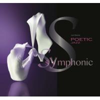 Album Poetic Jazz Symphonic by Lech Wieleba