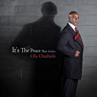 Album It's The Peace That Deafens by Ola Onabule