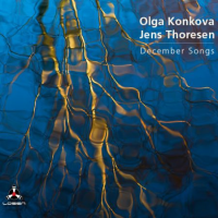 Olga Konkova and Jens Thoresen: December Songs