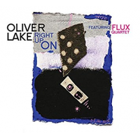Oliver Lake: Right Up On