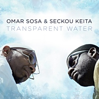 Transparent Water by Omar Sosa