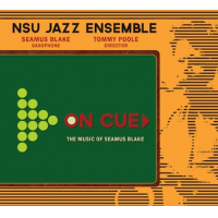 Album On Cue-the Music of Seamus Blake by NSU Jazz Ensemble