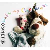 Oran Etkin: Wake Up Clarinet!