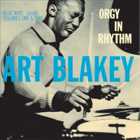 "Read ""Art Blakey: Orgy in Rhythm, Volumes 1 and 2 – Blue Note 1554 and 1555"""