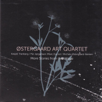 Oestergaard Art Quartet: More Stories from the Village